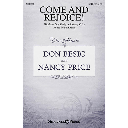 Shawnee Press Come and Rejoice! SATB composed by Don Besig-thumbnail