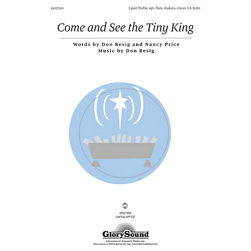 Shawnee Press Come and See the Tiny King Unison/2-Part Treble composed by Don Besig-thumbnail