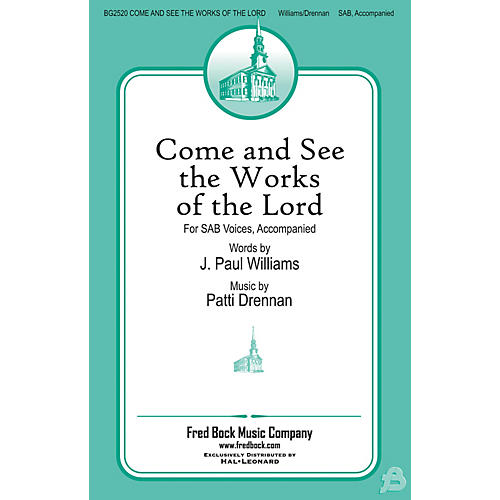 Fred Bock Music Come and See the Works of the Lord SAB composed by Patti Drennan-thumbnail