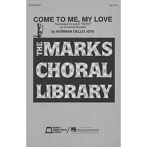Edward B. Marks Music Company Come to Me, My Love SATB composed by Norman Dello Joio-thumbnail