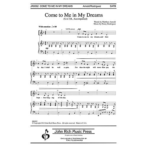 John Rich Music Press Come to Me in My Dreams SATB composed by Penny Rodriguez-thumbnail