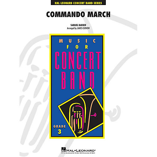 Hal Leonard Commando March - Young Concert Band Level 3 composed by Samuel Barber arranged by Curnow-thumbnail