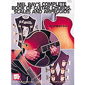 Mel Bay Complete Book of Guitar Chords, Scales and ...
