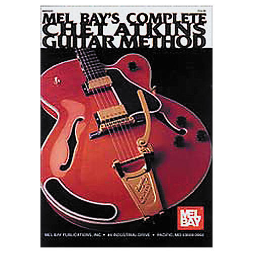 Mel Bay Complete Chet Atkins Guitar Method (Book/CD)