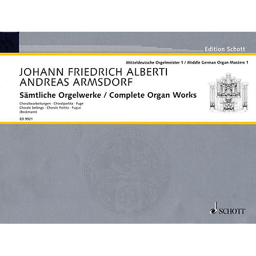 Schott Complete Organ Works (Middle German Organ Masters, Volume 1) Organ Collection Series-thumbnail