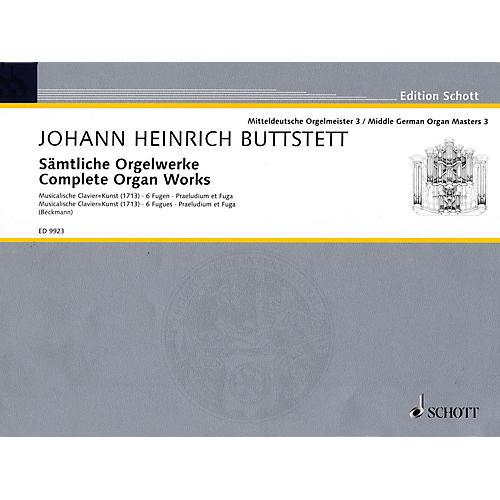 Schott Complete Organ Works (Middle German Organ Masters, Volume 3) Organ Collection Series