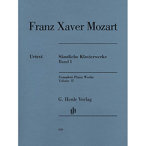 G. Henle Verlag Complete Piano Works, Vol. II Henle Music Folios Softcover by Franz Xaver Mozart Edited by Nottelmann