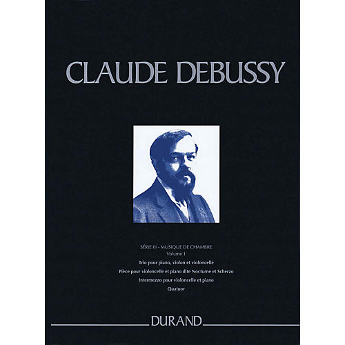 Durand Complete Works - Series 3, Volume 1 CRITICAL EDITIONS Series Hardcover Composed by Claude Debussy-thumbnail