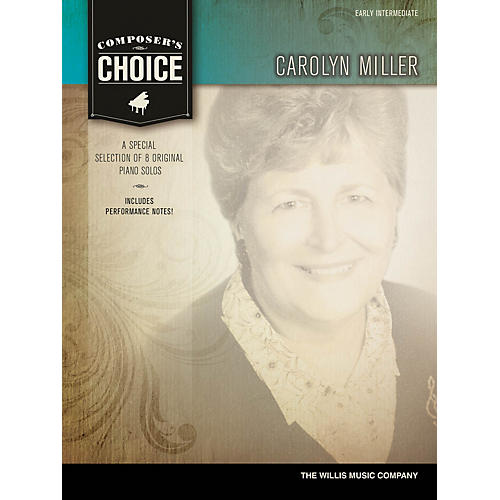 Willis Music Composer's Choice - Carolyn Miller (Early Inter Level) Willis Series by Carolyn Miller-thumbnail