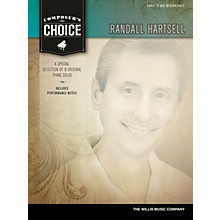 Willis Music Composer's Choice - Randall Hartsell (Early to Mid-Inter Level) Willis Series by Randall Hartsell