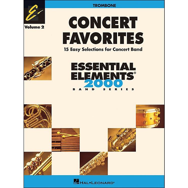 Hal LeonardConcert Favorites Volume 2 Trombone Essential Elements Band Series