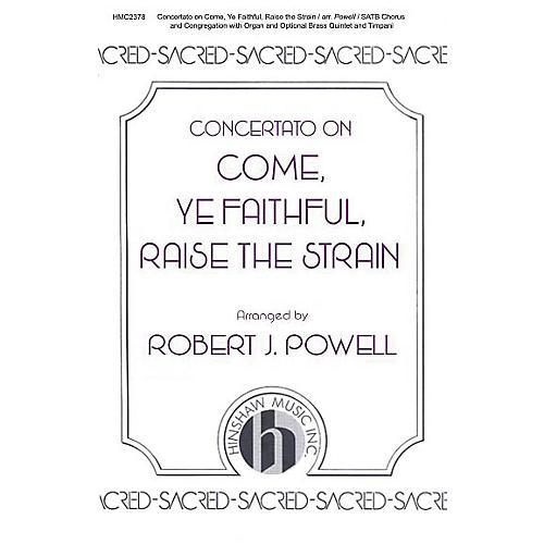 Hinshaw Music Concertato on Come, Ye Faithful, Raise the Strain SATB arranged by Robert Powell-thumbnail