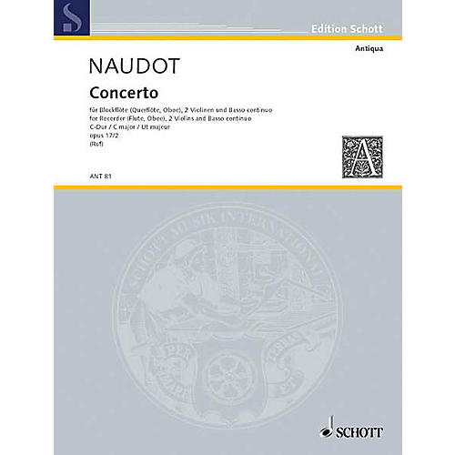 Schott Concerto D Major Op. 17, No. 2 Schott Series by Monsieur Naudot Arranged by Hugo Ruf-thumbnail