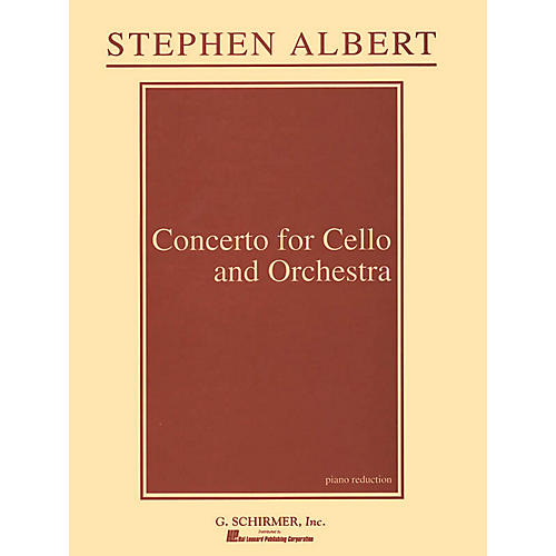 G. Schirmer Concerto for Cello and Orchestra (Piano Reduction) String Series Composed by Stephen Albert-thumbnail