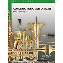 Curnow Music Concerto for Crash Cymbals (Grade 0.5 - Score and Parts) Concert Band Level .5 Composed by Mike Hannickel