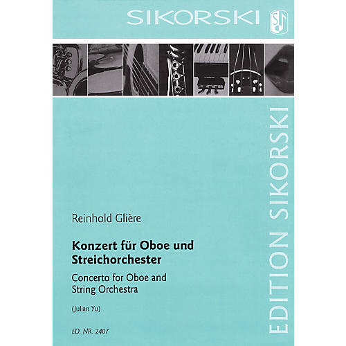 Sikorski Concerto for Oboe and String Orchestra Woodwind Solo by Reinhold Glière Arranged by Julian Yu-thumbnail