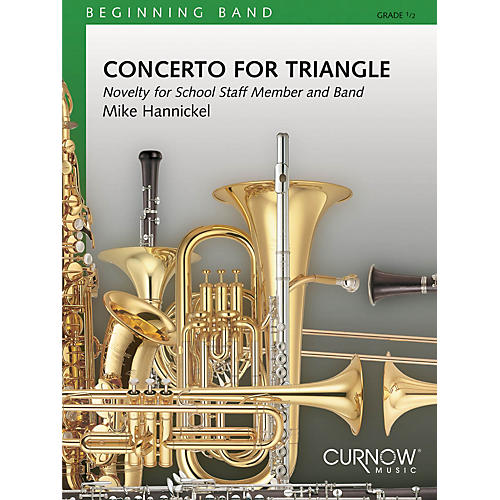Curnow Music Concerto for Triangle and Band (Grade 0.5 - Score Only) Concert Band Level .5 Composed by Mike Hannickel-thumbnail