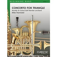 Curnow Music Concerto for Triangle and Band (Grade 0.5 - Score and Parts) Concert Band Level .5 by Mike Hannickel