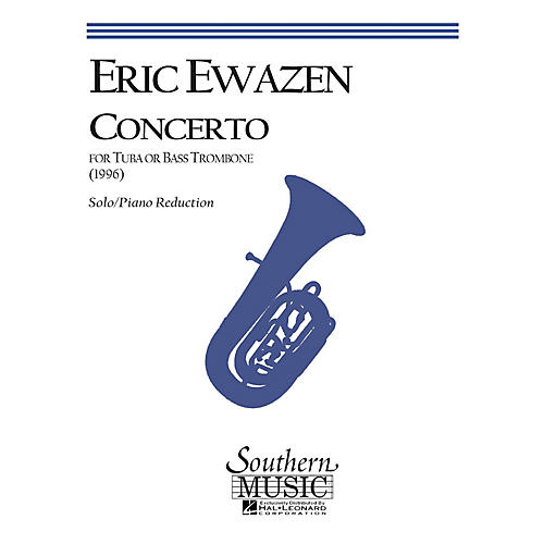 Southern Concerto for Tuba or Bass Trombone (Tuba) Southern Music Series Composed by Eric Ewazen-thumbnail