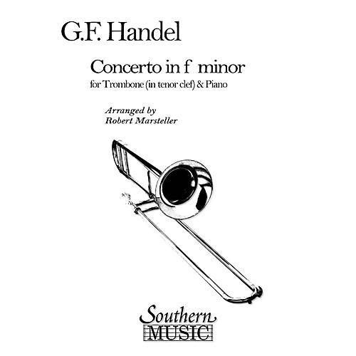 Southern Concerto in F Minor Southern Music Composed by George Frideric Handel Arranged by Robert Marsteller