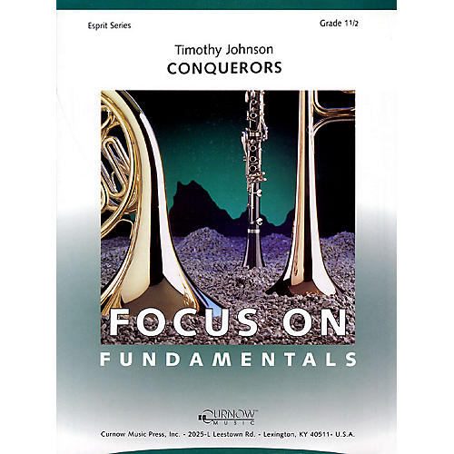 Curnow Music Conquerors (Grade 1.5 - Score and Parts) Concert Band Level 1.5 Composed by Timothy Johnson-thumbnail