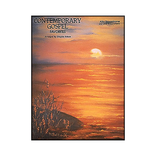 Hal Leonard Contemporary Gospel Favorites for Alto Saxophone And Other E Flat Instruments-thumbnail