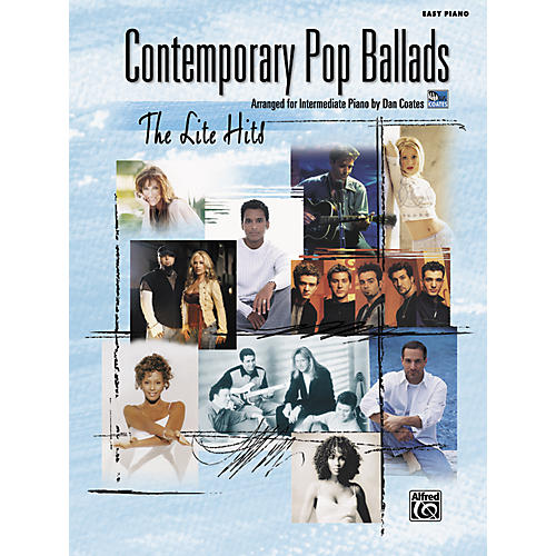 Alfred Contemporary Pop Ballads The Lite Hits Easy Piano Songbook
