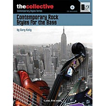 The Collective Contemporary Rock Styles for the Bass Bass Instruction Series Softcover with CD Written by Gary Kelly
