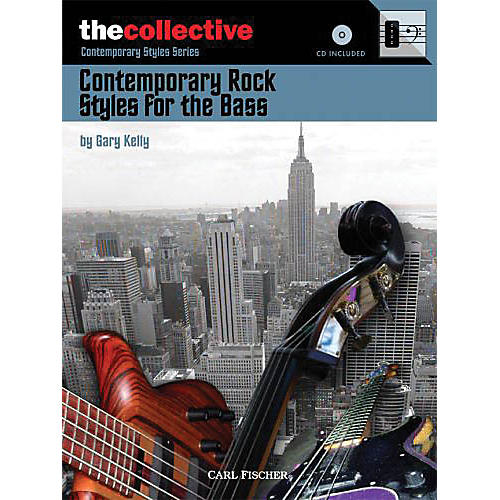 The Collective Contemporary Rock Styles for the Bass Bass Instruction Series Softcover with CD Written by Gary Kelly-thumbnail