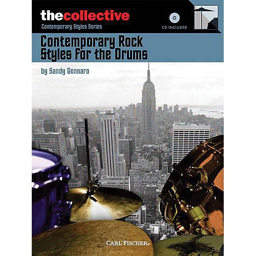 The Collective Contemporary Rock Styles for the Drums Percussion Series Softcover with CD Written by Sandy Gennaro-thumbnail