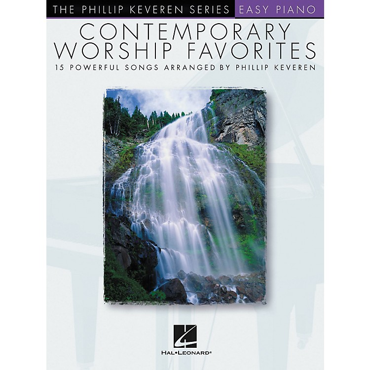 Hal Leonard Contemporary Worship Favorites - Phillip Keveren Series For Easy Piano