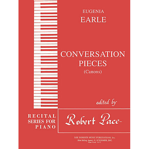 Lee Roberts Conversation Pieces - A Set of Canons Pace Piano Education Series Composed by Eugenia Earle