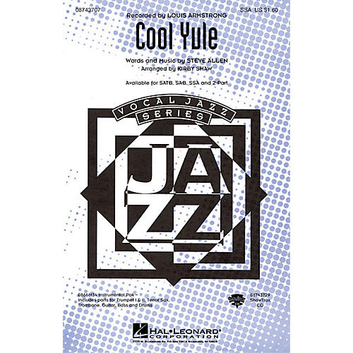 Hal Leonard Cool Yule ShowTrax CD by Louis Armstrong Arranged by Kirby Shaw