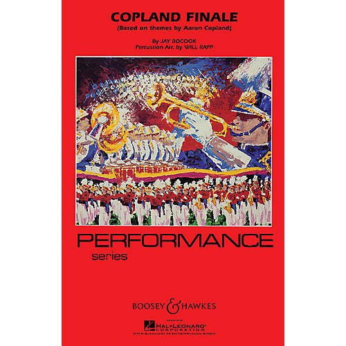 Boosey and Hawkes Copland Finale - Full Score Marching Band Level 4 Composed by Jay Bocook Arranged by Will Rapp-thumbnail
