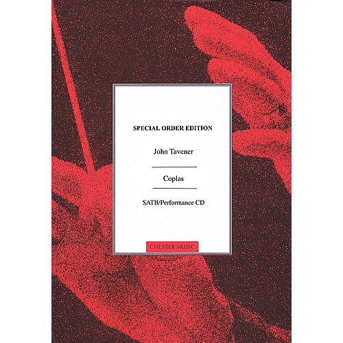 Chester Music Coplas (Contemporary Church Music Series SATB a cappella with Performance) SATB Composed by John Tavener