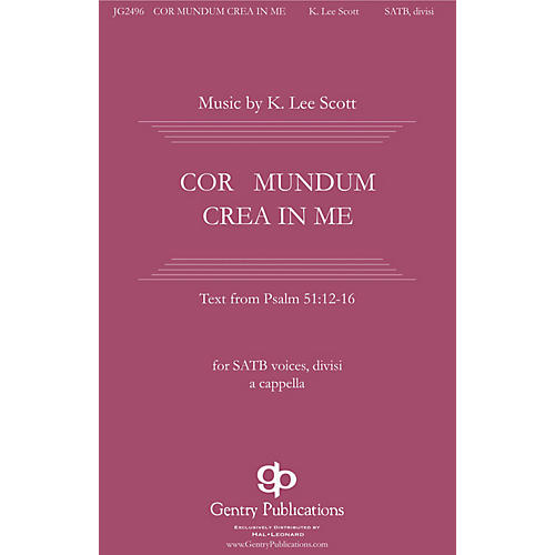 Gentry Publications Cor Mundum Crea In Me SSAATTBB A Cappella composed by K. Lee Scott-thumbnail
