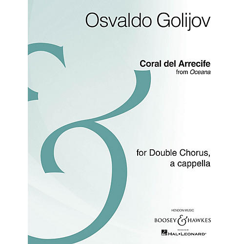 Boosey and Hawkes Coral de Arrecife (from Oceana SSAATTBB Archive Edition) SSAATTBB composed by Osvaldo Golijov-thumbnail