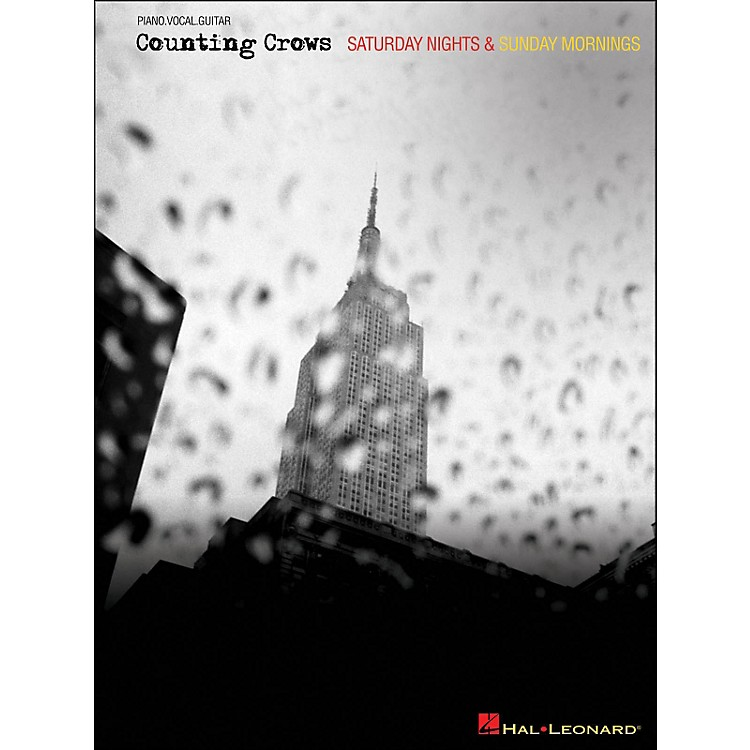 Hal LeonardCounting Crows - Saturday Nights & Sunday Mornings arranged for piano, vocal, and guitar (P/V/G)