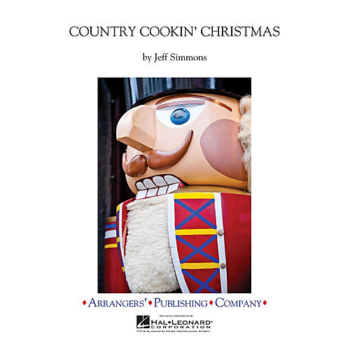 Arrangers Country Cookin' Christmas Concert Band Level 4 Composed by Jeff Simmons