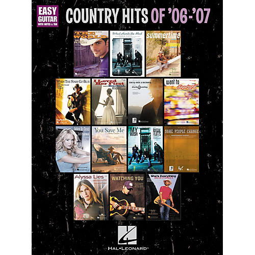 Hal Leonard Country Hits Of '06-'07: Easy Guitar With Notes and Tab Songbook