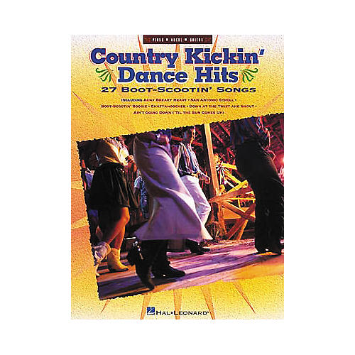 Hal Leonard Country Kickin' Dance Hits Piano, Vocal, Guitar Songbook