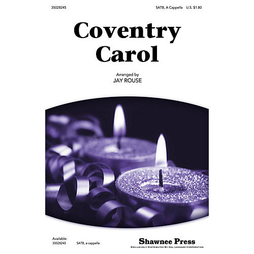 Shawnee Press Coventry Carol SATB a cappella arranged by Jay Rouse