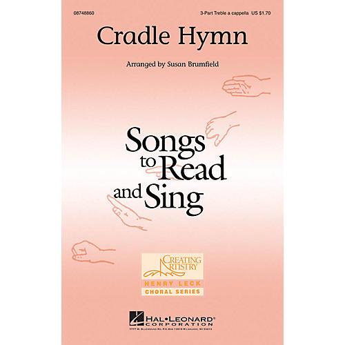 Hal Leonard Cradle Hymn 3 Part Treble A Cappella arranged by Susan Brumfield