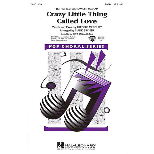 Hal Leonard Crazy Little Thing Called Love SATB by Dwight Yoakam arranged by Mark Brymer