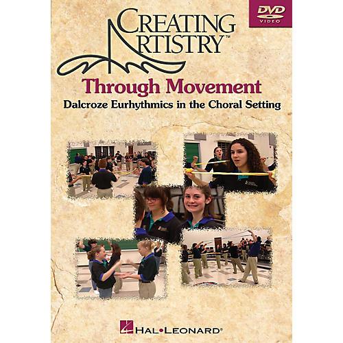 Hal Leonard Creating Artistry Through Movement DVD