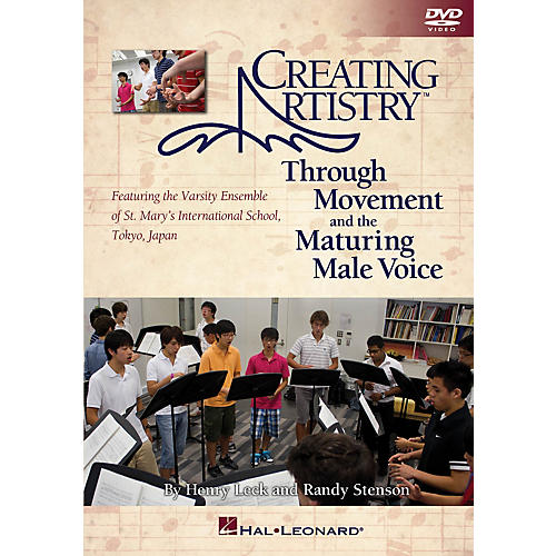 Hal Leonard Creating Artistry Through Movement and the Maturing Male Voice Instructional book & DVD-thumbnail