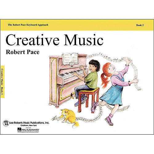 Hal Leonard Creative Music Book 2 Revised, Piano, The Robert Pace Keyboard Approach