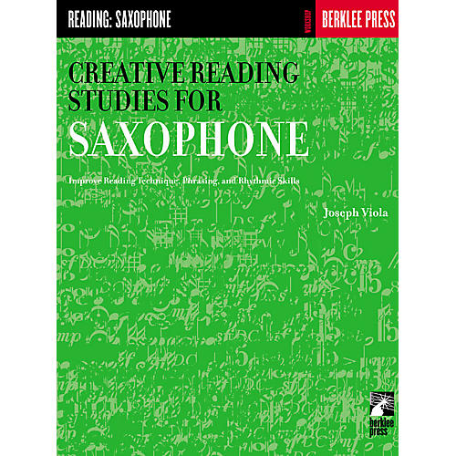 Berklee Press Creative Reading Studies for Saxophone Woodwind Method Series