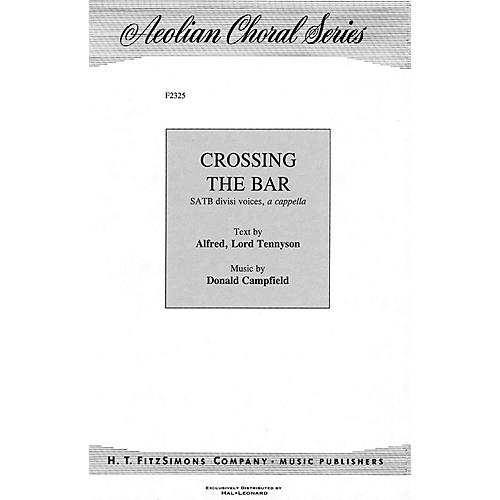 H.T. FitzSimons Company Crossing the Bar SATB composed by Donald Campfield