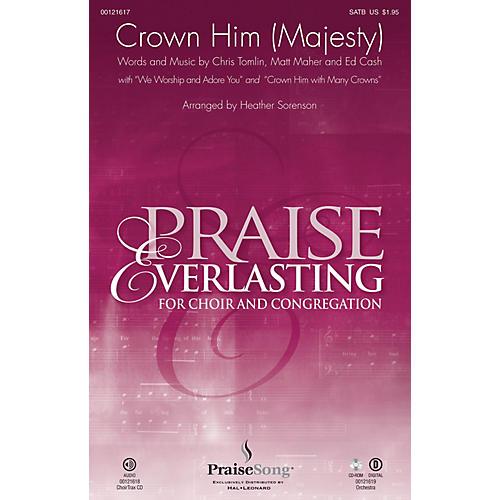 PraiseSong Crown Him (Majesty) CHOIRTRAX CD by Chris Tomlin Arranged by Heather Sorenson-thumbnail